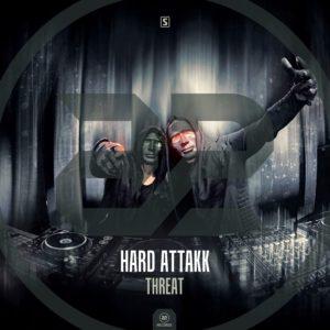 Hard Attakk - Threat