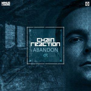 Chain Reaction - Abandon