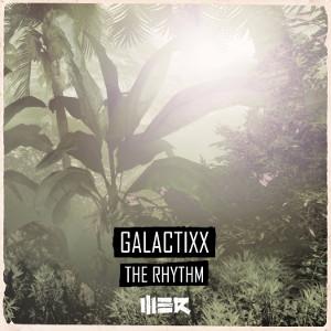Galactixx - The Rhythm