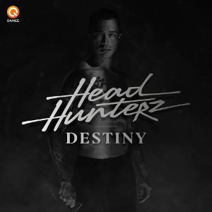 Headhunterz - Destiny