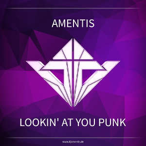 Amentis - Lookin' At You Punk