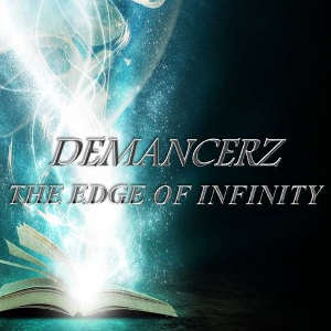 Demancerz - The Edge Of Infinity