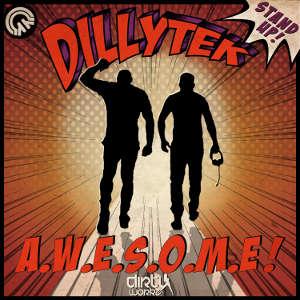 Dillytek – A.W.E.S.O.M.E.