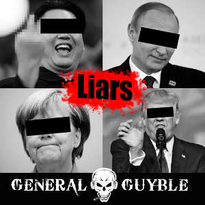 General Guyble - Liars
