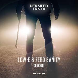 Low-E & Zero Sanity - Clubbin'
