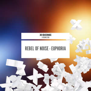 Rebel of Noise - Euphoria