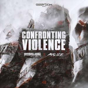 Rebelion & Malice - Confronting Violence