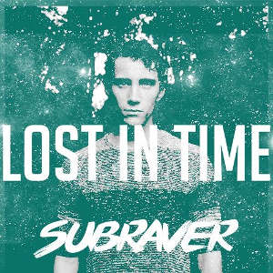 Subraver - Lost In Time