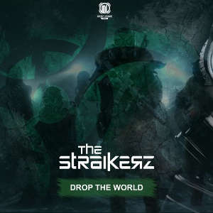 The Straikerz - Drop The World