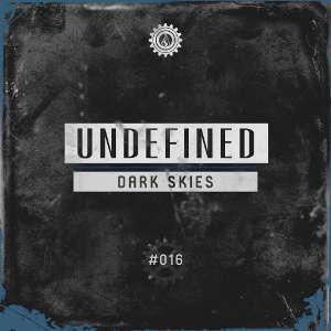 Undefined - Dark Skies