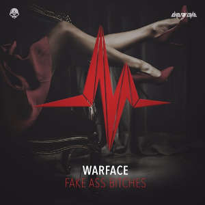 Warface - Fake Ass Bitches