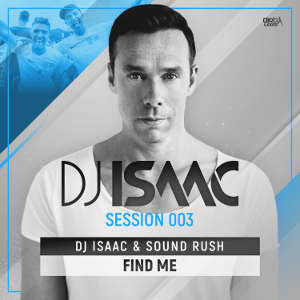 DJ Isaac & Sound Rush - Find Me