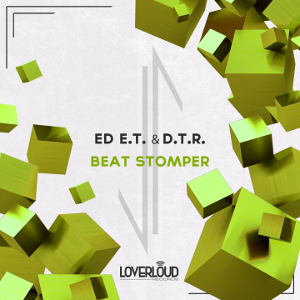 ED E.T. & D.T.R. - Beat Stomper