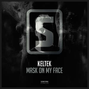 KELTEK - Mask On My Face