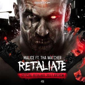 Malice - Retaliate (Official Retaliate 2017 Anthem)