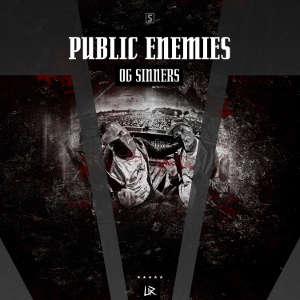 Public Enemies - OG Sinners