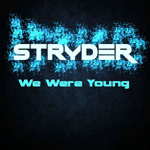 Stryder - We Were Young