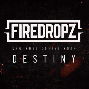 Firedropz - Destiny