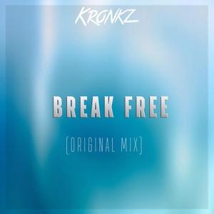 Kronkz - Break Free