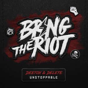 Deetox & Delete - Unstoppable