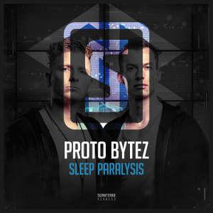 Proto Bytez - Sleep Paralysis