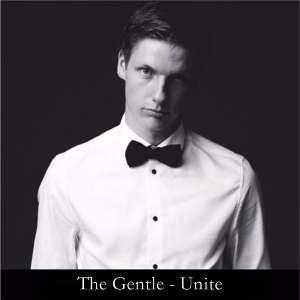 The Gentle - Unite